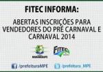 Maranguape: Abertas inscrições para vendedores do Pré Carnaval e Carnaval 2014